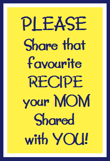 Please-share-your-Moms-recipe