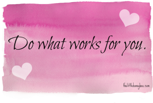 do-what-works-for-you