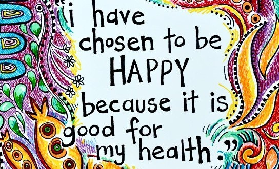 Quote-I-have-chosen-to-be-happy-because-its-good-for-my-health-544x330