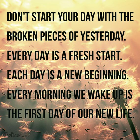 8552-ea_fresh_start_new_beginning day broken pieces yesterday every morning wake first life design.png