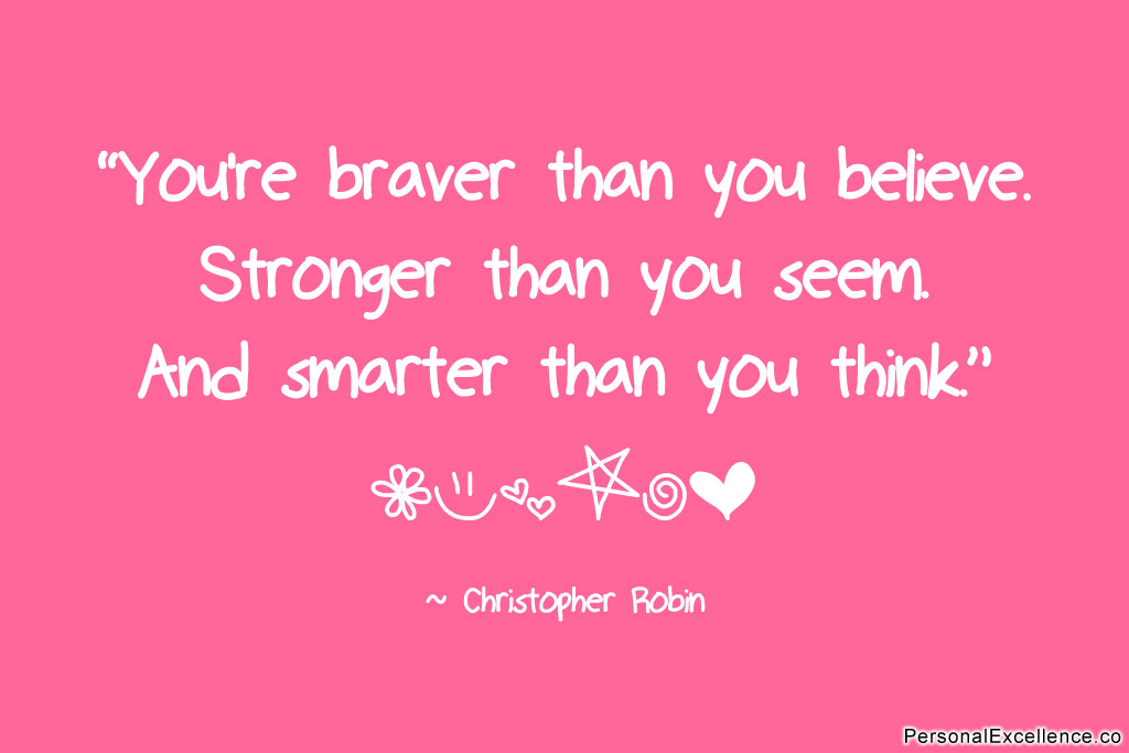 inspirational-quote-braver-stronger-smarter-christopher-robin